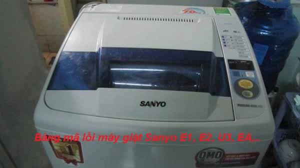 Bảng mã lỗi máy giặt Sanyo Inverter, nội địa: Sửa lỗi E1, E2, U3 tại nhà