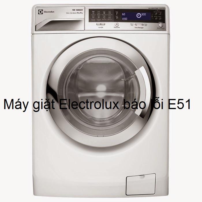 [Máy giặt Electrolux báo lỗi E51] Cách xử lý tại nhà từ A - Z