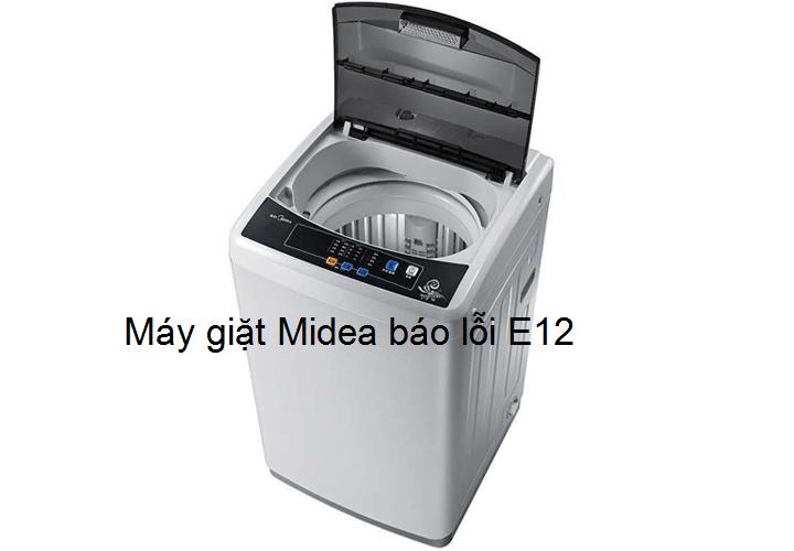 máy giặt midea báo lỗi e12