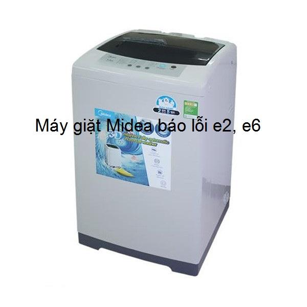 2 Nguyên nhân máy giặt Midea báo lỗi E2 và cách khắc phục