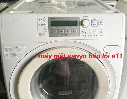 Máy giặt Sanyo báo lỗi E11: 5 bước sửa lỗi E11 chính xác 100%