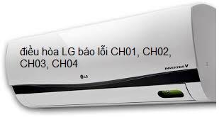 điều hòa LG báo lỗi CH01, CH02, CH03, CH04