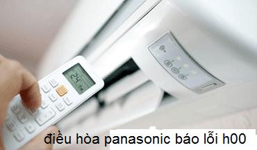 Điều hòa Panasonic báo lỗi H00: Nguyên nhân và cách khắc phục