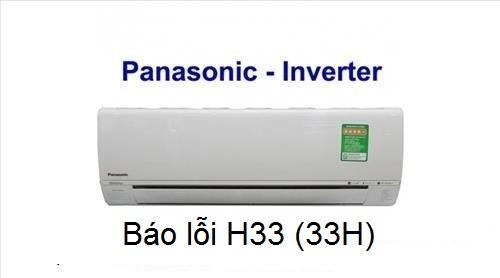 Điều hòa Panasonic báo lỗi H33 xử lý tại nhà triệt để 100%