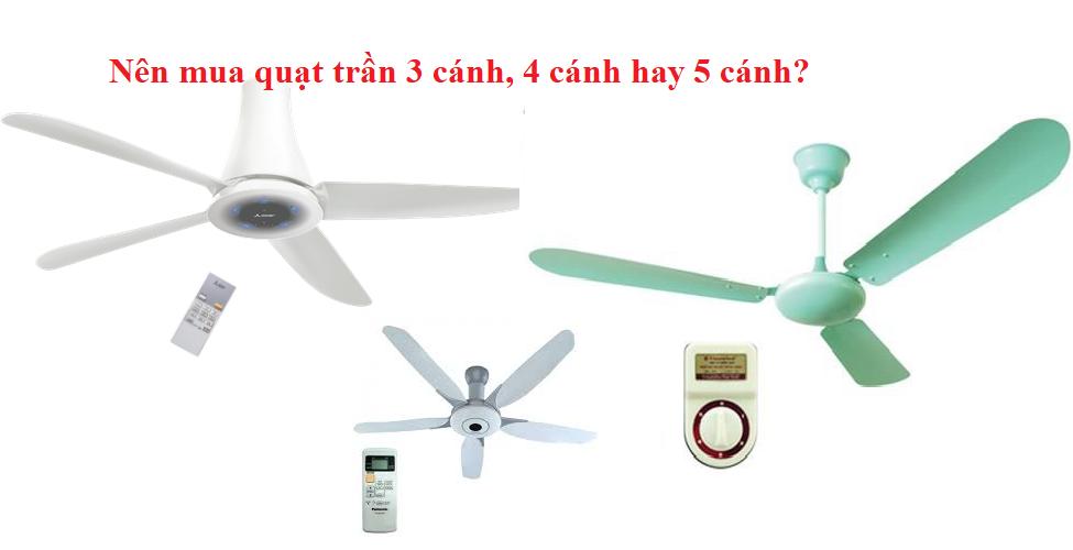 nen-mua-quat-tran-3-canh-4-canh-hay-5-canh